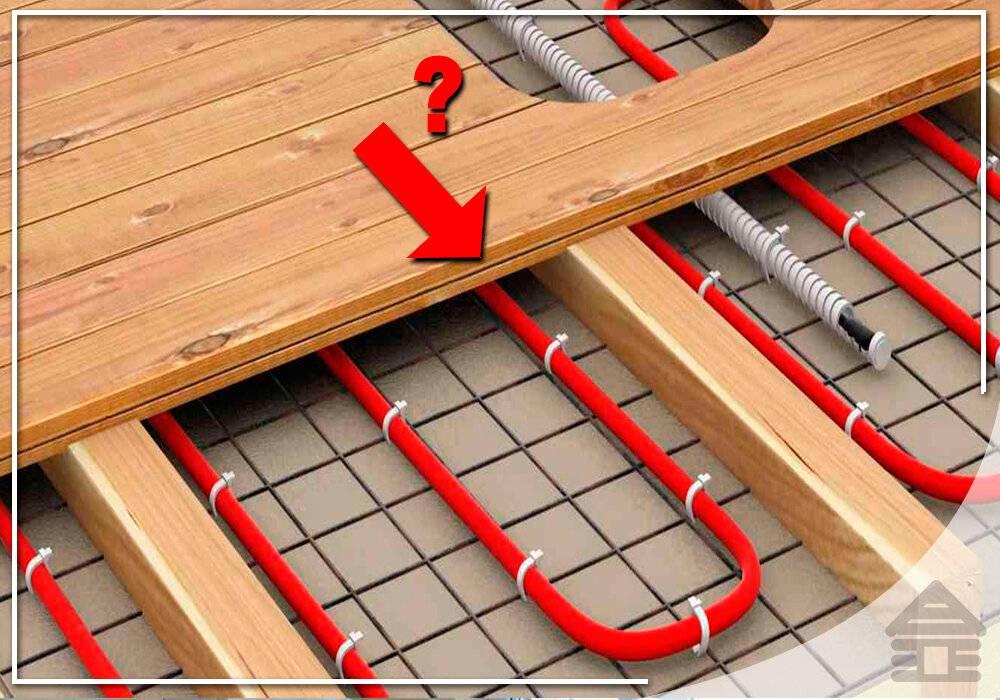 Монтаж теплого пола под плитку на деревянный пол, выбор отопительной системы
